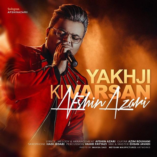 Afshin Azari – Yakhji Ki Varsan