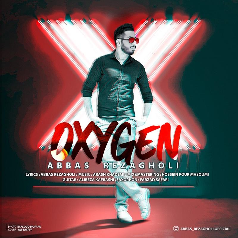 Abbas Rezagholi – Oxygen